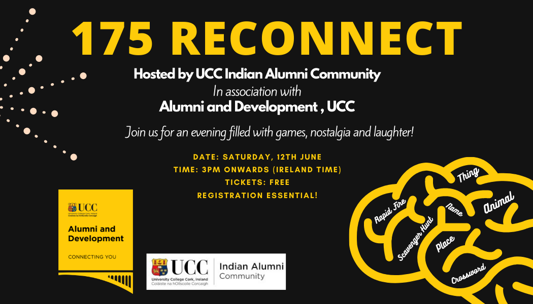 Poster of UIAC 175 Reconnect event organized in association with Alumni and Development, UCC